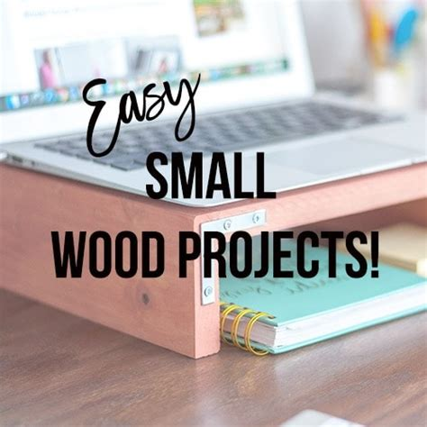 easy small wood projects   minutes   anika
