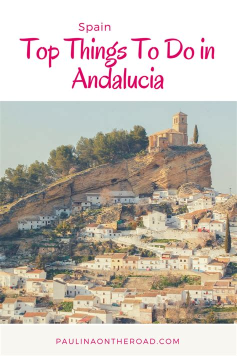 travel andalucia things paulinaontheroad guide