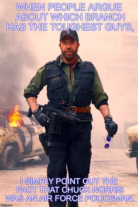 chuck norris air force chuck norris air force policeman imgflip