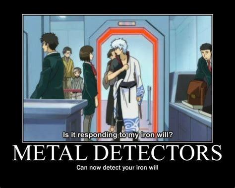 Gintama Memes - metal detector iron will gintoki sakata gintama animes pinterest metals the o jays and