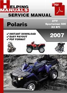Polaris Atv Sportsman 500 X2 Efi 2007 Service Repair Manual Download
