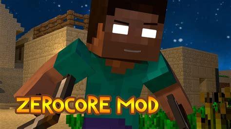 zerocore mod   minecraft mc modnet