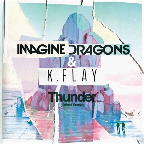 Imagine Dragons  Thunder (official Remix) Mp3 Download