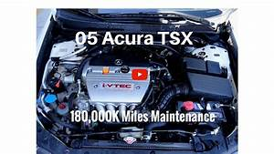 2005 Acura Tsx Manual Transmission 180 000 Miles Things To