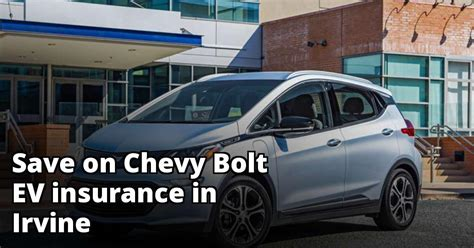Read this article to get some more insight. Irvine California Chevy Bolt EV Insurance Rates