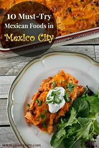 10 Must Try Mexican Foods in Mexico City