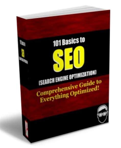 Search Engine Optimization Basics by 101 Basics To Search Engine Optimization Special Seo
