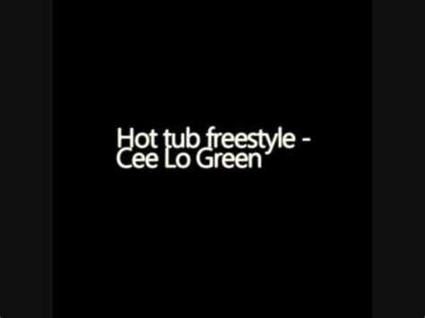 tub lyrics psychotic tub freestyle cee lo green lyrics in