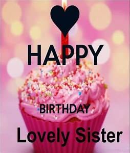Happy Birthday Lovely Sister - DesiComments.com