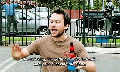 Drunk Weekend Blackout Plans Sunny Always Charlie