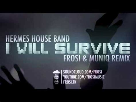 hermes house band   survive frosi muniq remix youtube