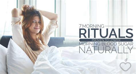 morning rituals proven   morning blood sugar