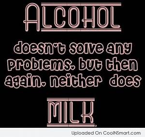 Alcohol Quotes, Sayings about alcoholic drinks (443 quotes ...