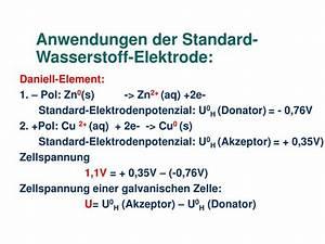 Zellspannung Berechnen : ppt die standard wasserstoff elektrode standard elektrodenpotenziale und ihre anwendungen ~ Themetempest.com Abrechnung