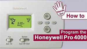 How To Program The Honeywell Pro 4000 Thermostat