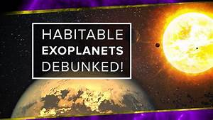 Habitable Exoplanets Debunked! | Space Time | Pbs ...