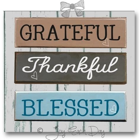 Feeling Blessed Images To Be Grateful To Be Thankful To Feel So Blessed For