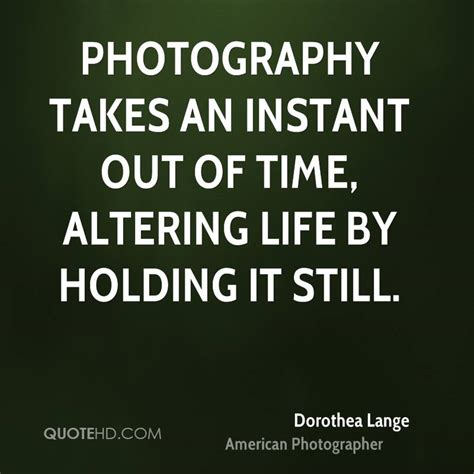dorothea lange time quotes quotehd