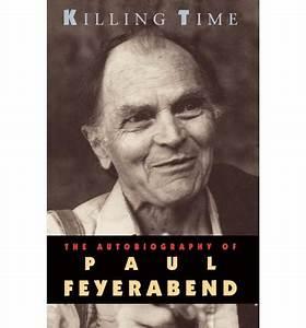 Killing Time: Autobiography of Paul Feyerabend pdf, epub ...