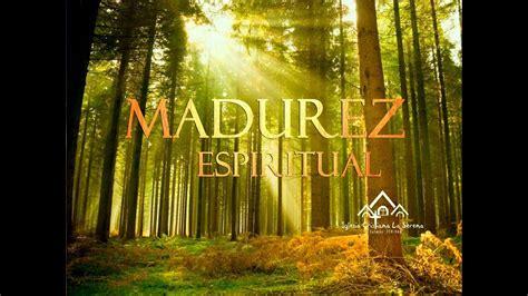 Viii Madurez Espiritual La Sobriedad Del Espíritu