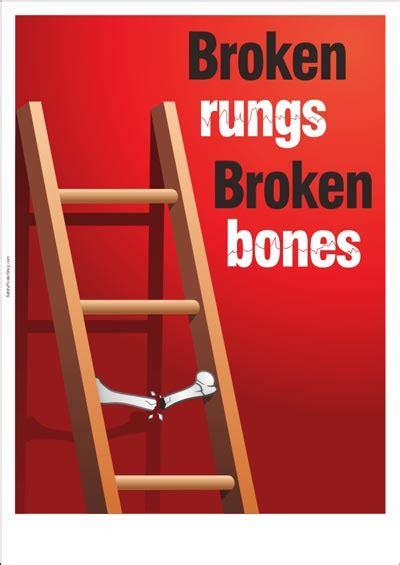 ladder safety poster broken rungs broken bones safety