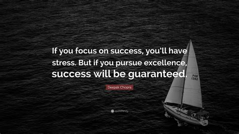 deepak chopra quote   focus  success youll