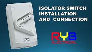 Disconnector   Isolator Switch Installation And Connection