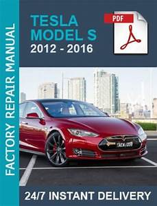 Tesla Model S 2012 2013 2014 2015 2016 2017 Workshop