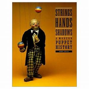 Strings Hands Shadows A Modern Puppet History Diagram Detroit Institute Of Arts