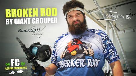 grouper rod blacktiph chronicles
