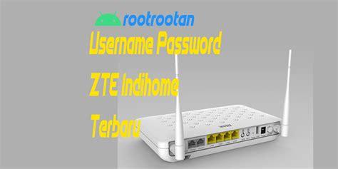 Berikut adalah cara melakukan reset password pada modem zte indohome, hati hati rahasia ini bisa disalahgunakan orang tidak bertanggung jawab. Username Password ZTE F609 Terbaru 2020 - ROOTROOTAN