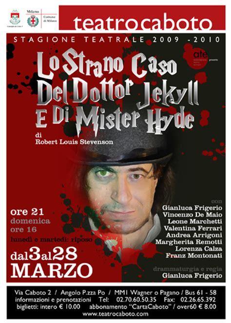 lo strano caso di dr jekyll e mr hyde il dottor jekyll e mister hyde a 171 la zona morta