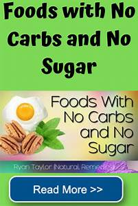 a list of healthy foods with no carbs or no sugar