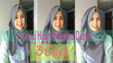 tutorial hijab pashmina denim  gaya  dessi tika