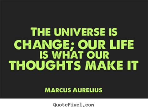 marcus aurelius image quotes  universe  change