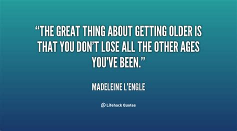 Famous Quotes About Getting Old Quotesgram