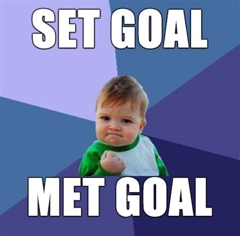 Image result for small goals memes