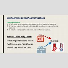 Exothermic And Endothermic Reactions By Mbrighton24  Teaching Resources