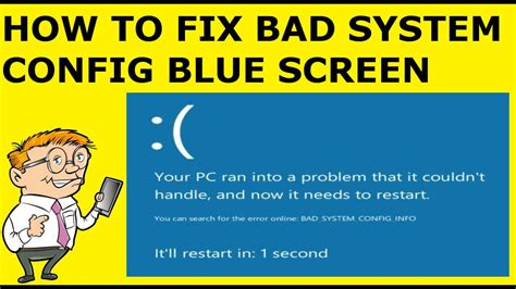 how to fix bad system config info blue screen windows 10