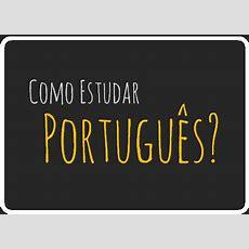 Como Estudar Português (tópicos Essenciais Para Estudar )  Como Escreve?