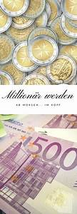 Geld Gut Investieren : million r werden ab morgen im kopf spirit geld finanzen und geld sparen ~ Michelbontemps.com Haus und Dekorationen