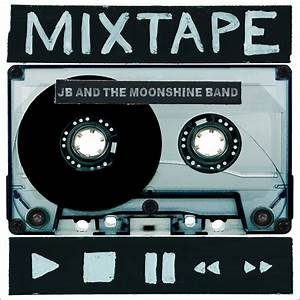 Jb and the moonshine band mixtape album review new england country music for Mixtape cd cover