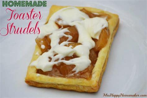 toaster struddles easy toaster strudels mrs happy homemaker