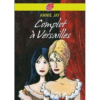 Complot à Versailles Tome 1 Complot à Versailles
