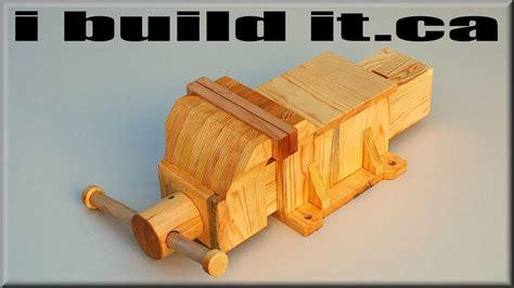making  wooden vise youtube