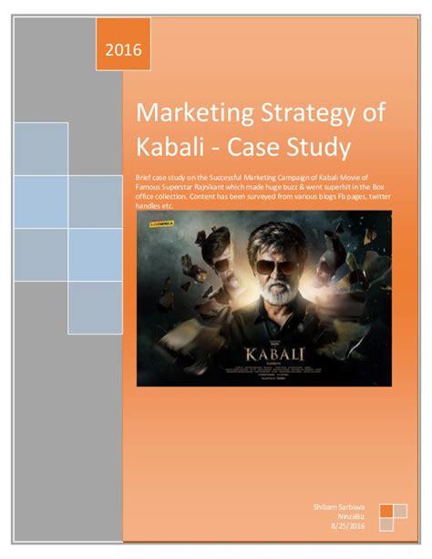 study marketing marketing strategy of kabali promotion study kabali