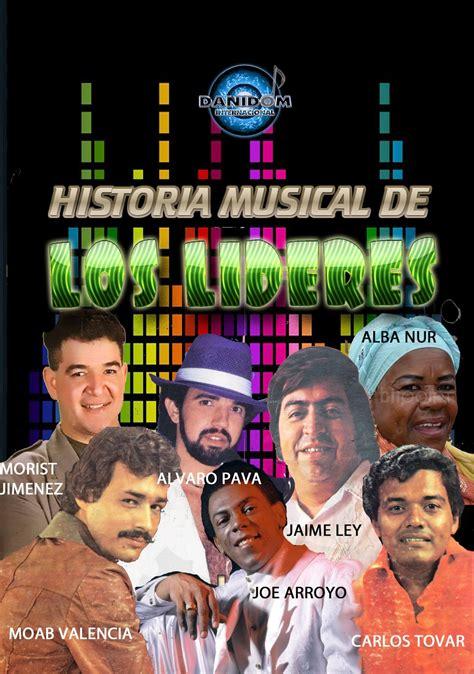 MELODIAS DE COLOMBIA: HISTORIA MUSICAL DE LOS LIDERES ...