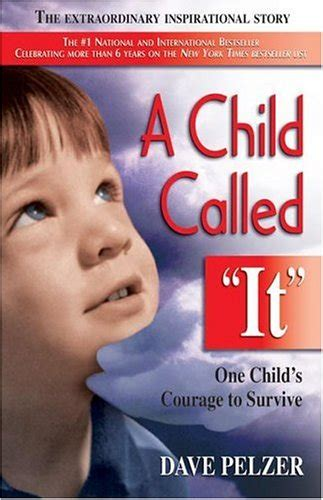 "A Child Called ""it"" By David Pelzer  Teen Ink"