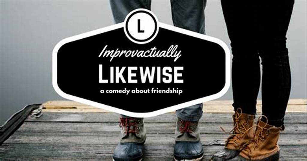 #Likewise #Spontaneous #Theatre #From #Improvactually