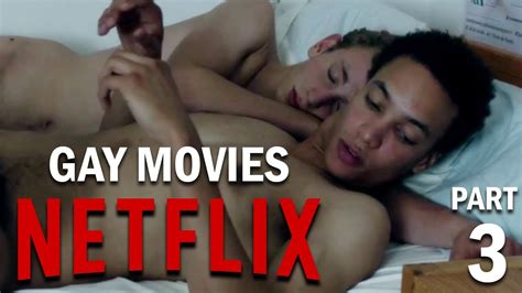 top 5 gay films on netflix part 3 youtube